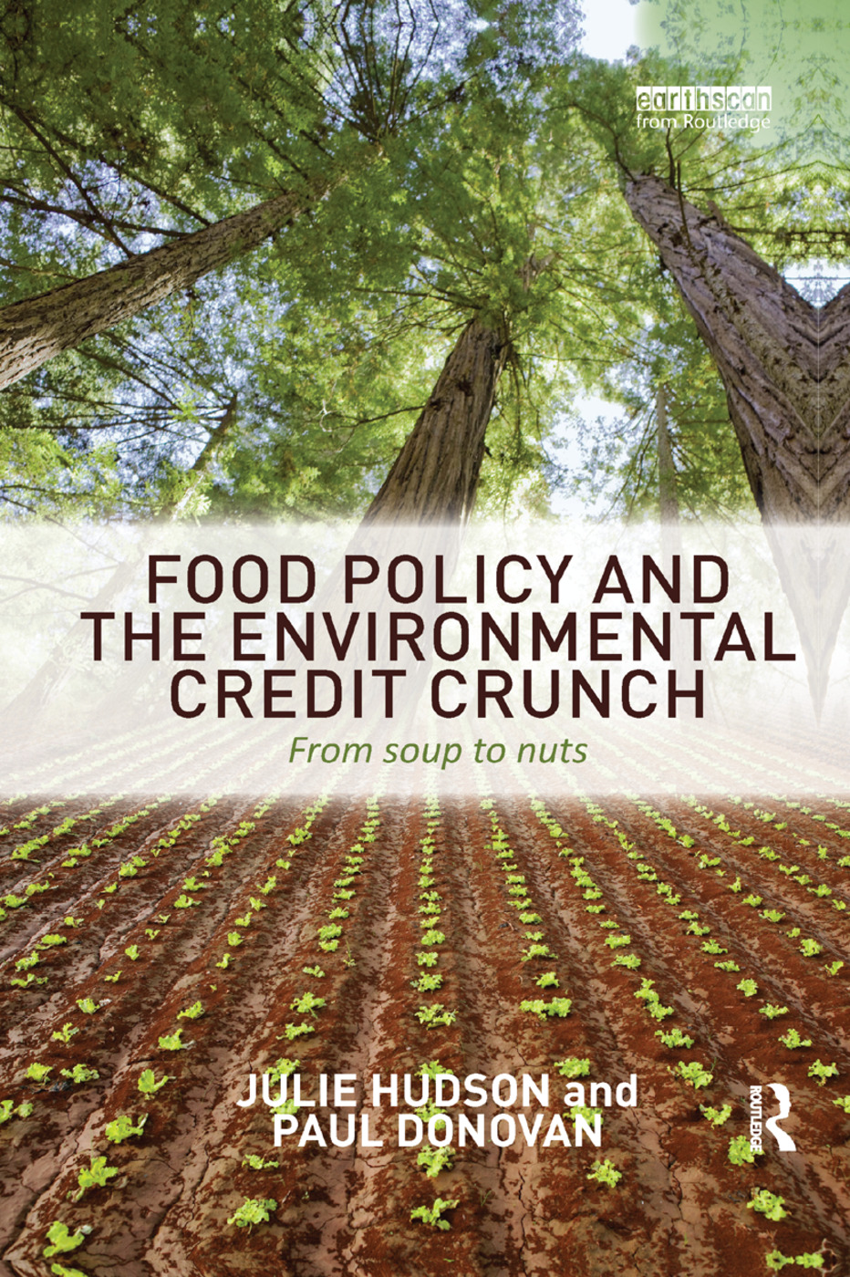 Food Policy and the Environmental Credit Crunch: From Soup to Nuts book cover
