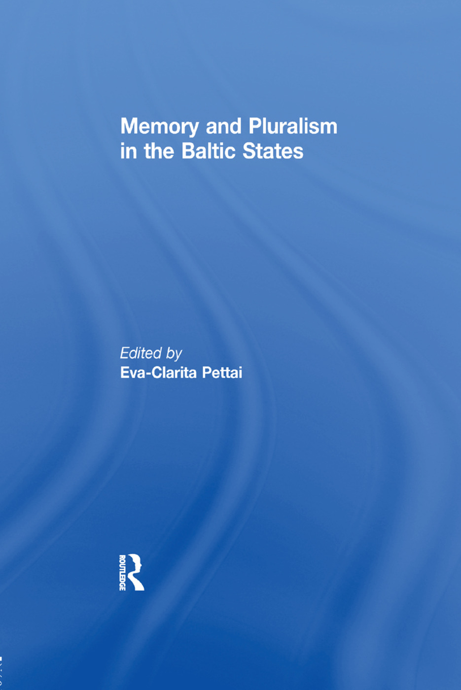 Memory and Pluralism in the Baltic States book cover