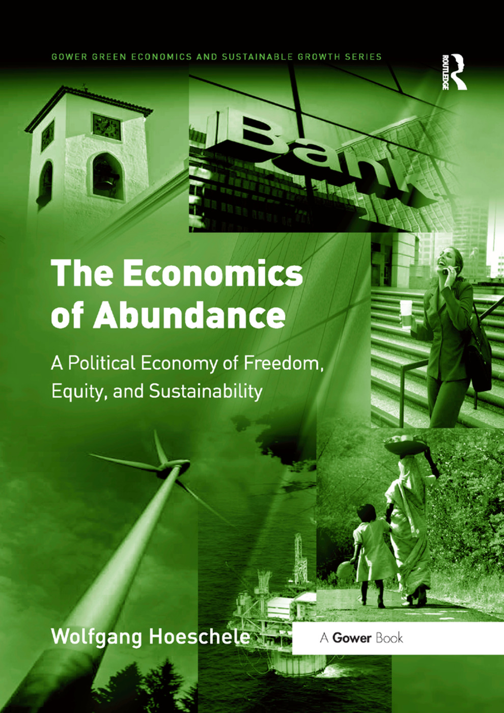 The Economics of Abundance: A Political Economy of Freedom, Equity, and Sustainability book cover