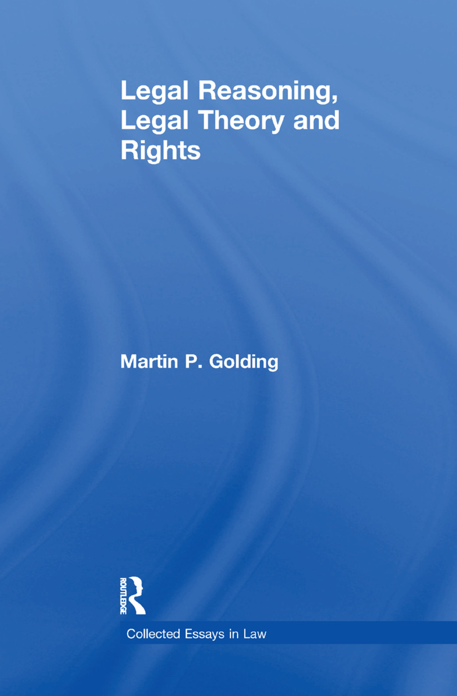 Legal Reasoning, Legal Theory and Rights book cover