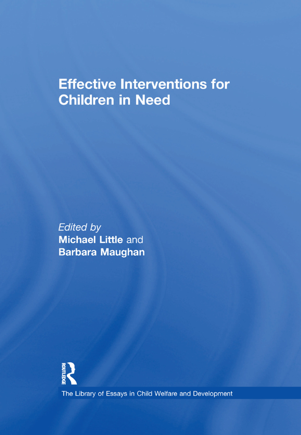 Effective Interventions for Children in Need book cover