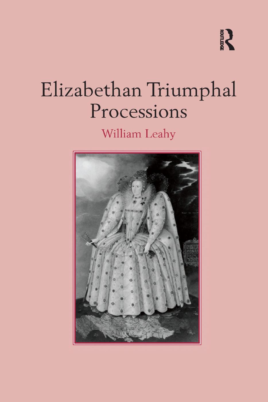 Elizabethan Triumphal Processions: 1st Edition (Paperback) book cover