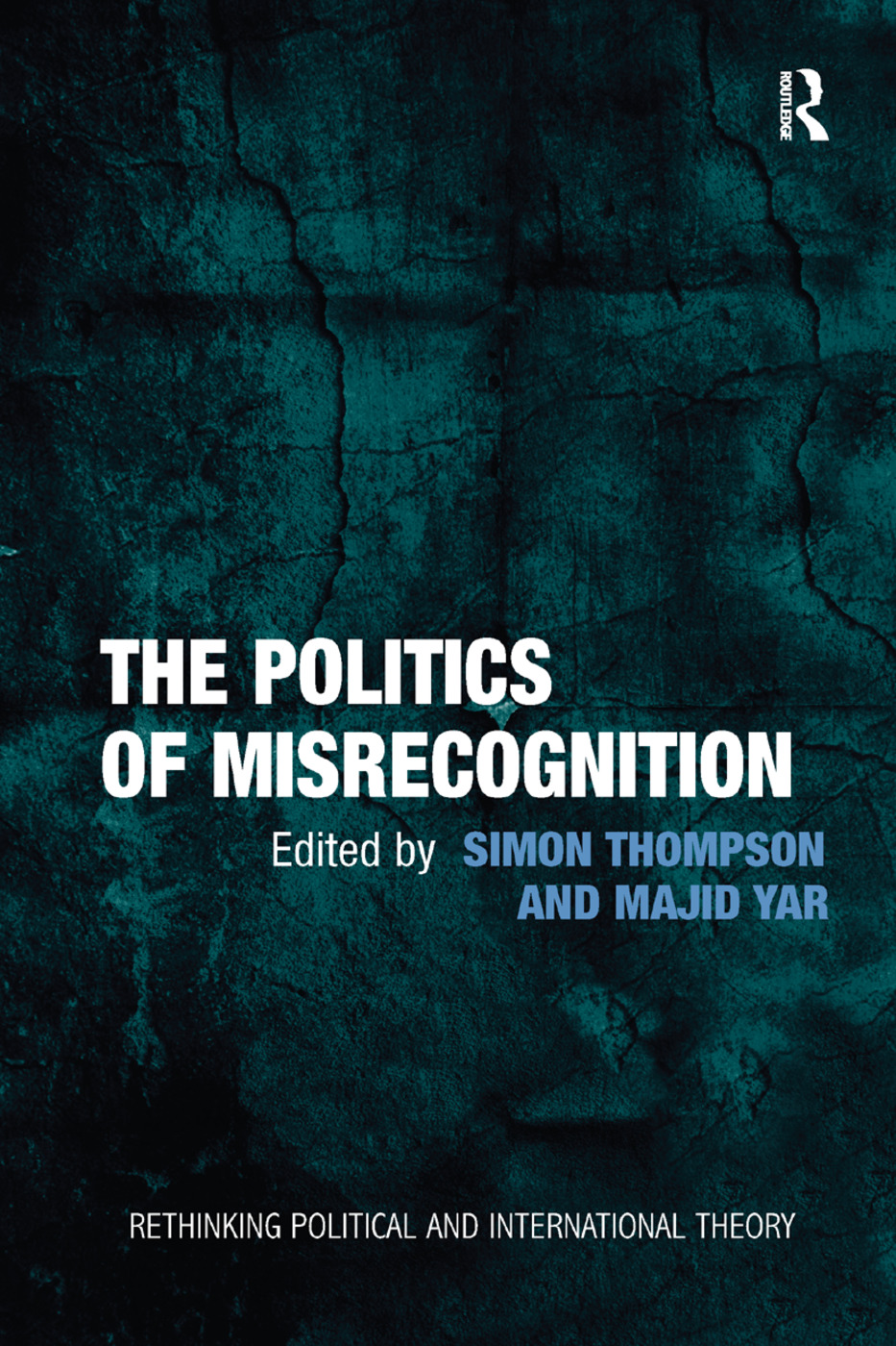 The Politics of Misrecognition book cover