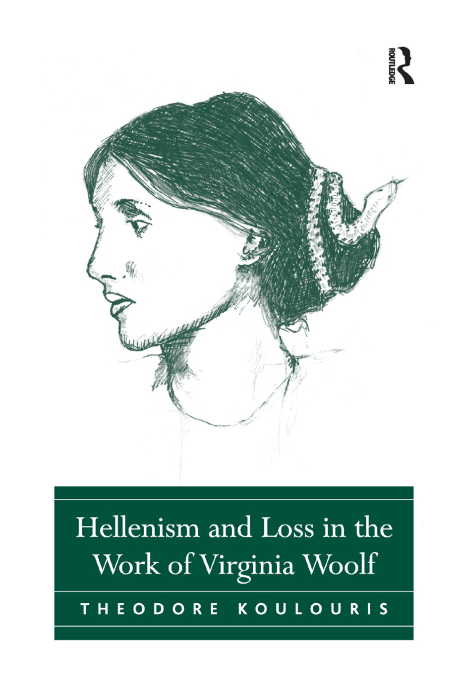 Hellenism and Loss in the Work of Virginia Woolf: 1st Edition (Paperback) book cover