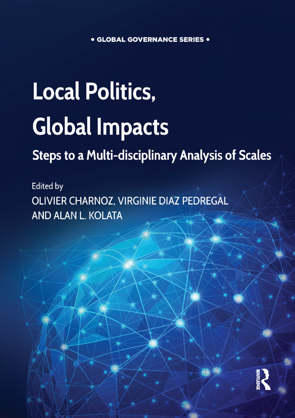 Local Politics, Global Impacts: Steps to a Multi-disciplinary Analysis of Scales book cover