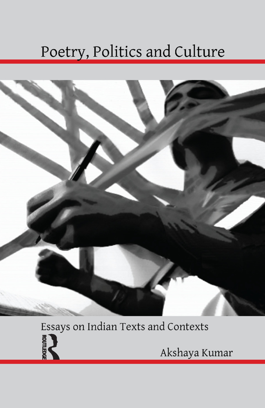 Poetry, Politics and Culture: Essays on Indian Texts and Contexts, 1st Edition (Paperback) book cover