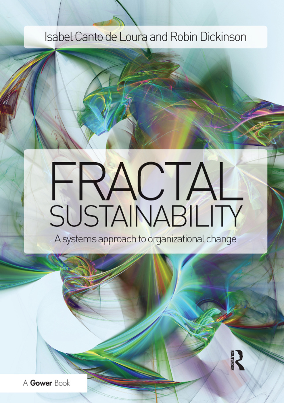 Fractal Sustainability: A systems approach to organizational change book cover