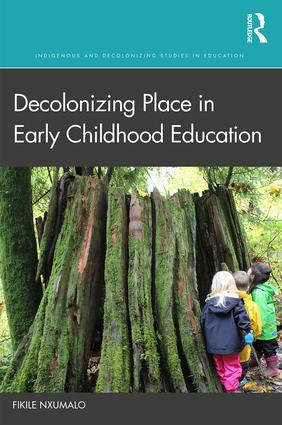 Decolonizing Place in Early Childhood Education book cover