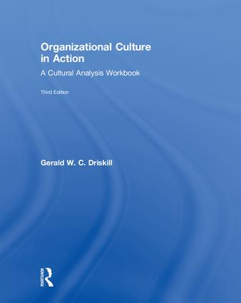 Organizational Culture in Action: A Cultural Analysis Workbook, 3rd Edition (Hardback) book cover