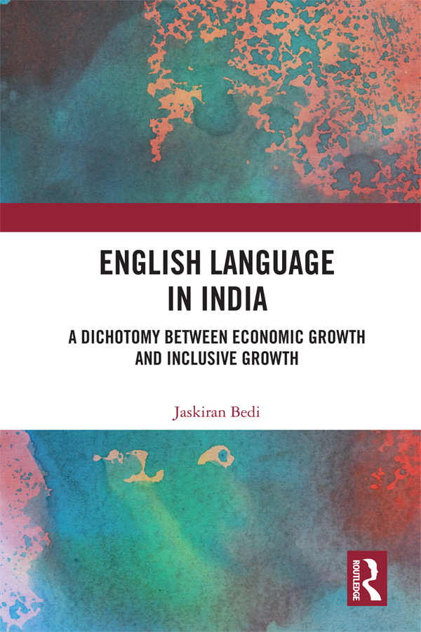 English Language in India: A Dichotomy between Economic Growth and Inclusive Growth book cover