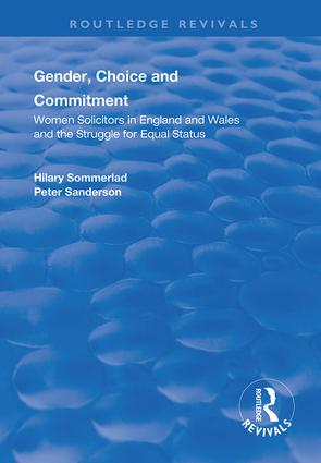 Gender, Choice and Commitment: Women Solicitors in England and Wales and the Struggle for Equal Status book cover