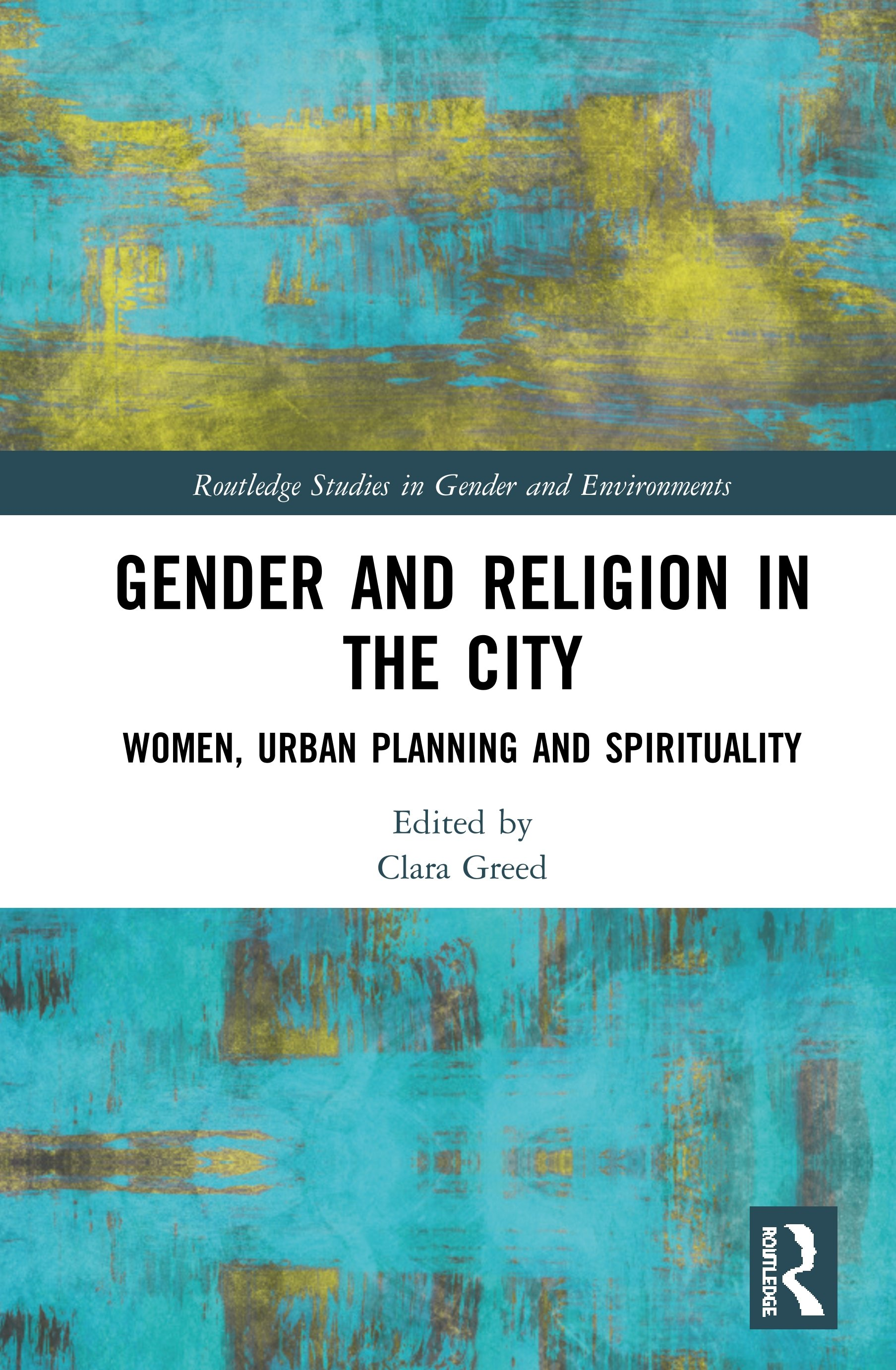 Gender and Religion in the City: Women, Urban Planning and Spirituality book cover