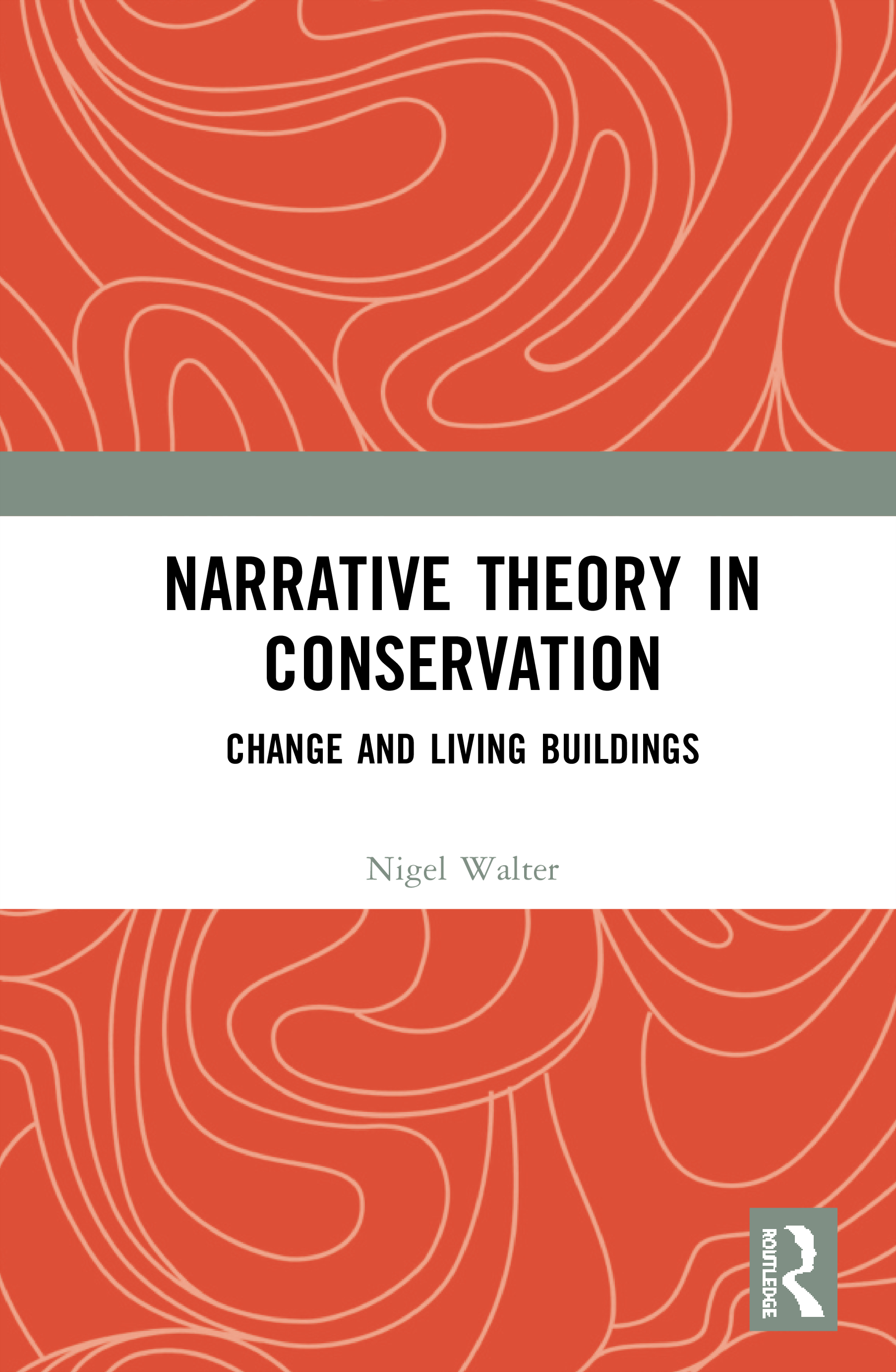 Narrative Theory in Conservation: Change and Living Buildings book cover