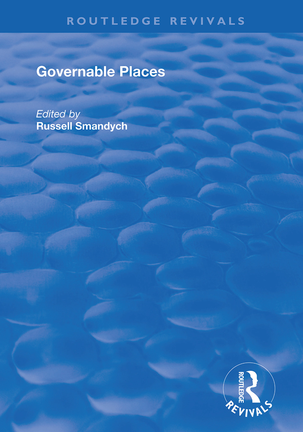 Governable Places: Readings on Governmentality and Crime Control book cover