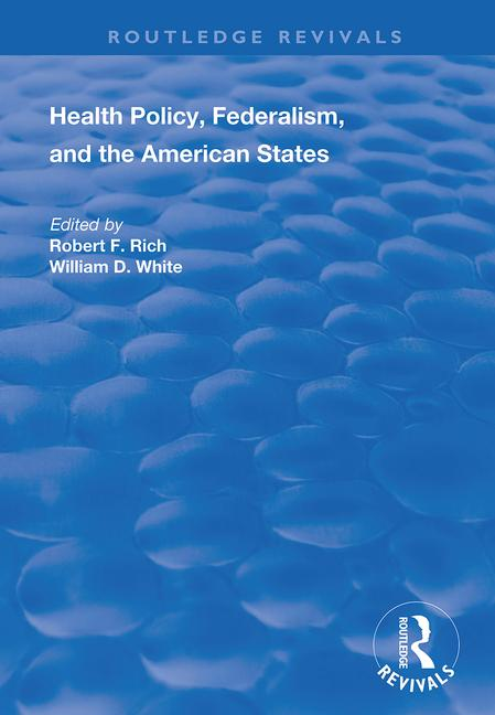 Health Policy, Federalism and the American States book cover