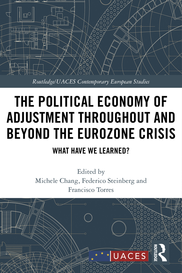 The Political Economy of Adjustment Throughout and Beyond the Eurozone Crisis: What Have We Learned? book cover