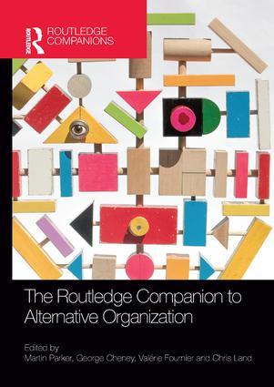 The Routledge Companion to Alternative Organization: 1st Edition (Paperback) book cover