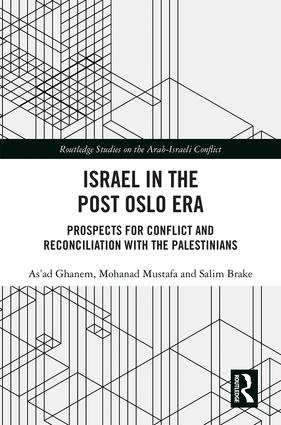 Israel in the Post Oslo Era: Prospects for Conflict and Reconciliation with the Palestinians book cover