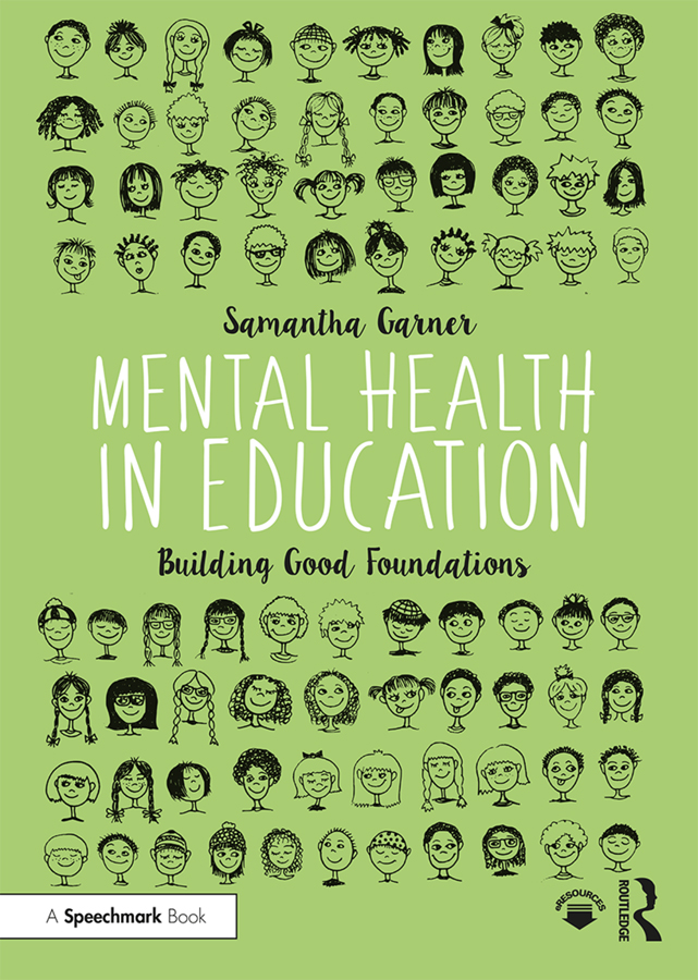 Mental Health in Education: Building Good Foundations book cover