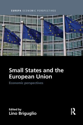 Small States and the European Union: Economic Perspectives, 1st Edition (Paperback) book cover
