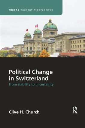 Political Change in Switzerland: From Stability to Uncertainty, 1st Edition (Paperback) book cover