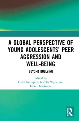A Global Perspective of Young Adolescents' Peer Aggression and Well-being: Beyond Bullying book cover