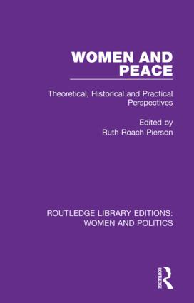 Women and Peace: Theoretical, Historical and Practical Perspectives, 1st Edition (Hardback) book cover