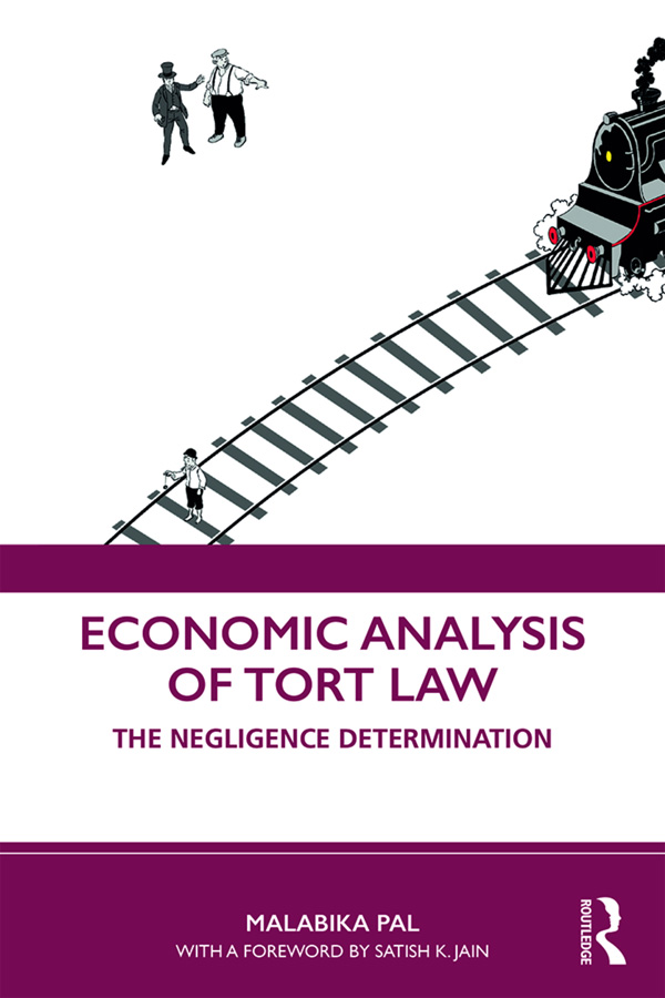 Economic Analysis of Tort Law: The Negligence Determination book cover