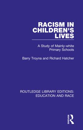 Racism in Children's Lives: A Study of Mainly-white Primary Schools book cover