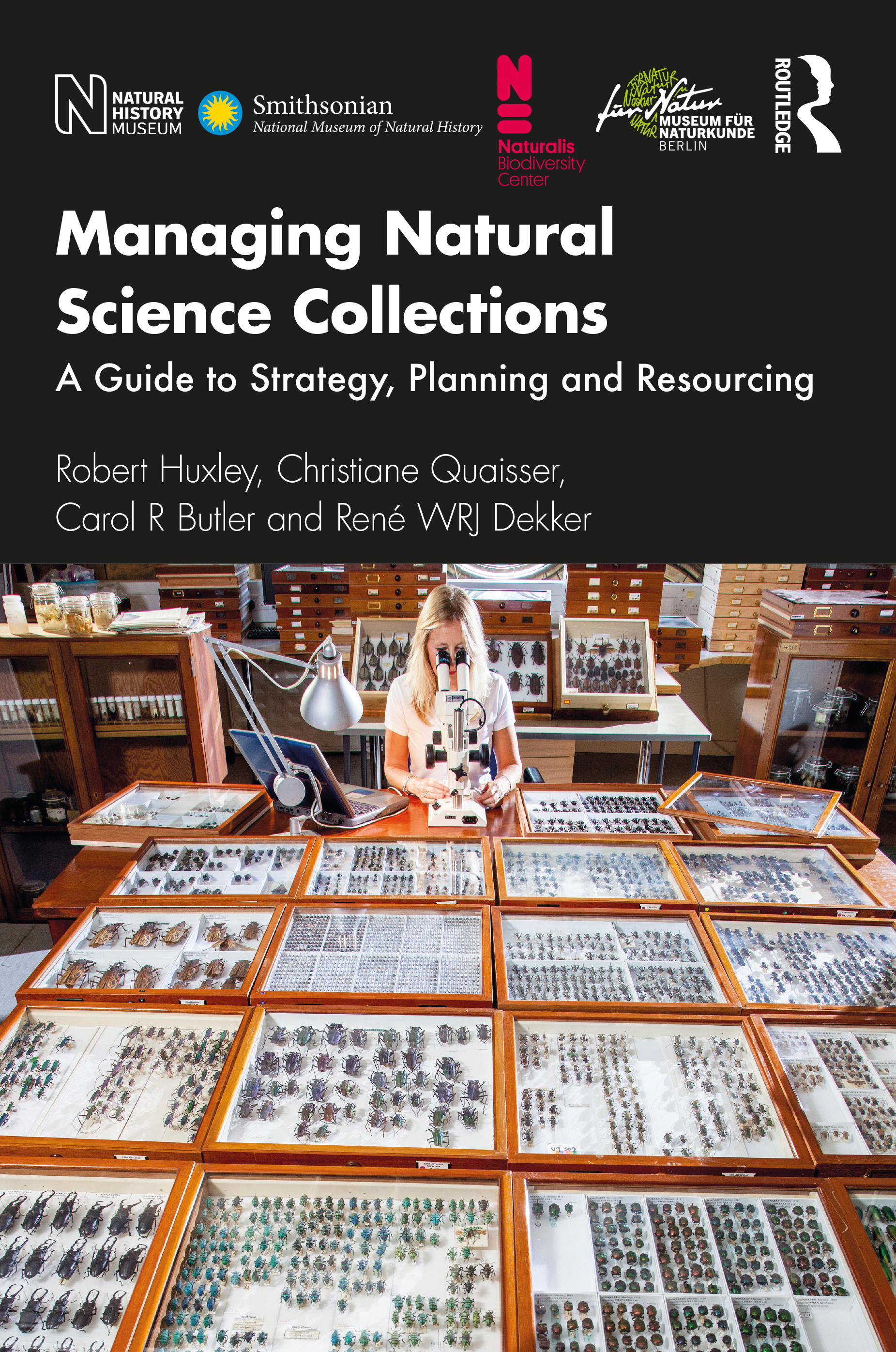 Managing Natural Science Collections: A Guide to Strategy, Planning and Resourcing book cover