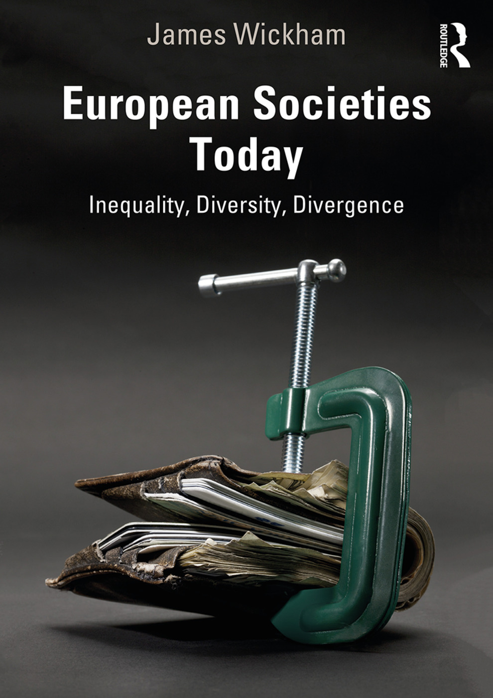 European Societies Today: Inequality, Diversity, Divergence book cover