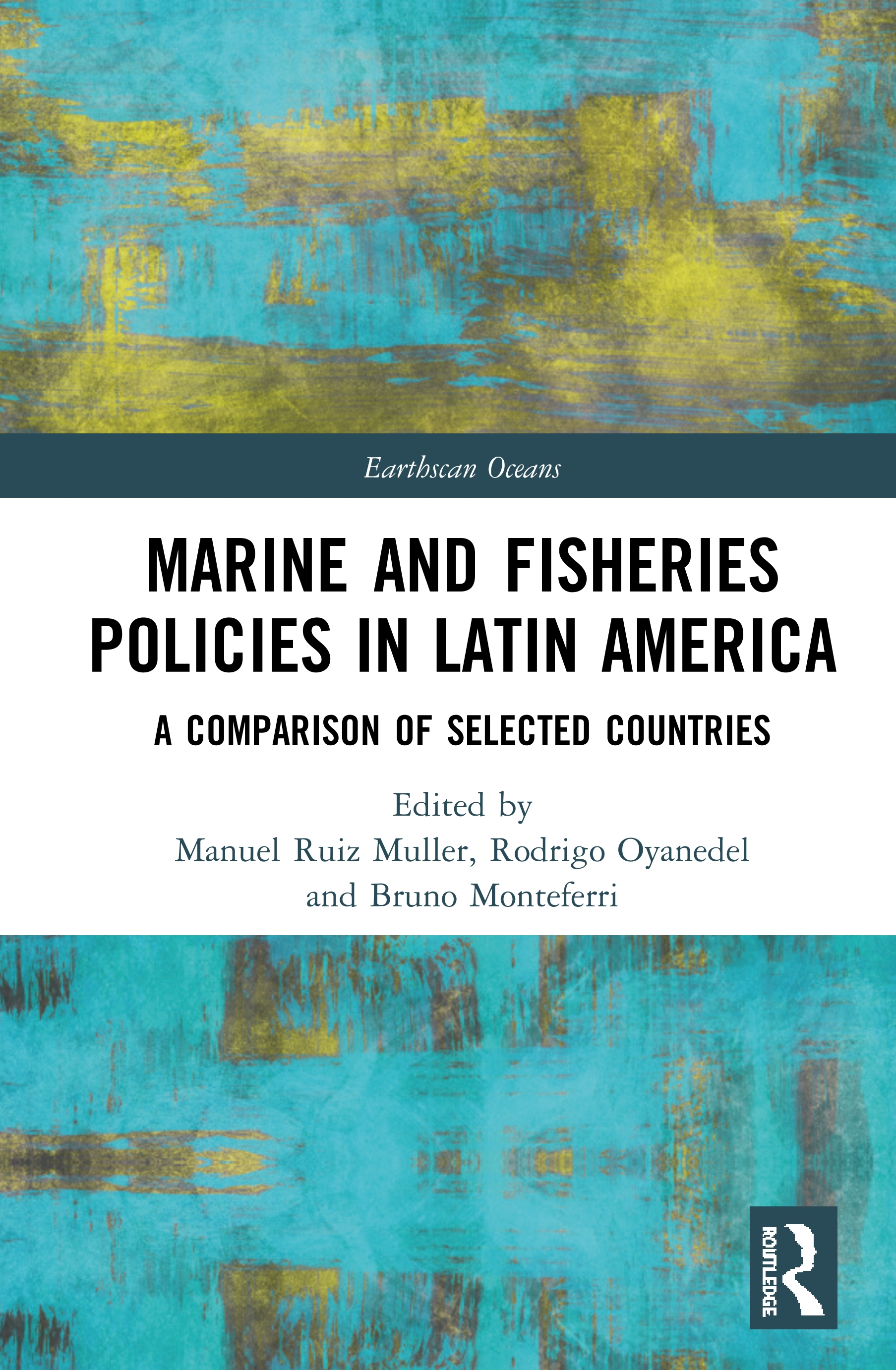 Marine and Fisheries Policies in Latin America: A Comparison of Selected Countries book cover