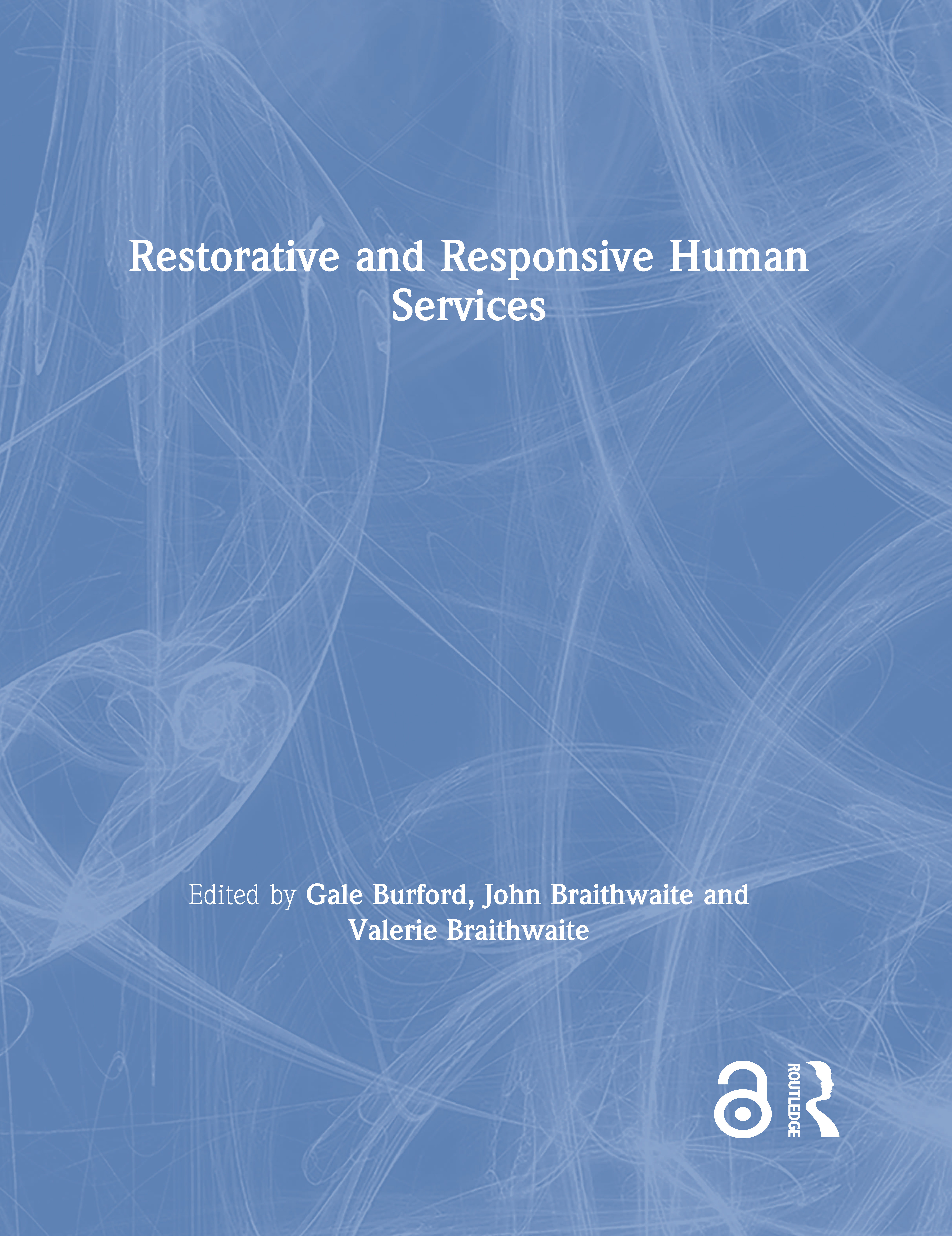 Restorative and Responsive Human Services: 1st Edition (Hardback) book cover