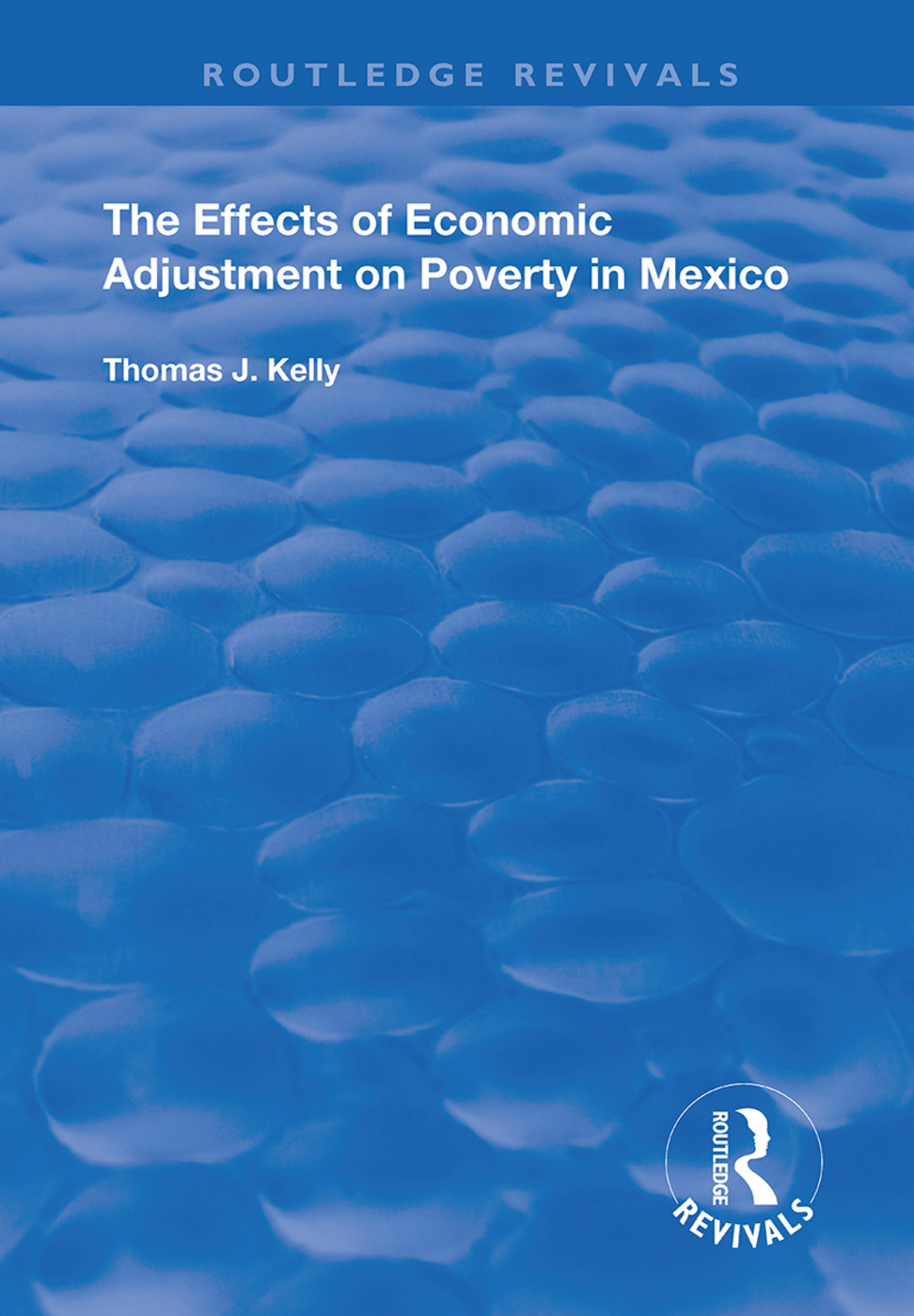 The Effects of Economic Adjustment on Poverty in Mexico book cover