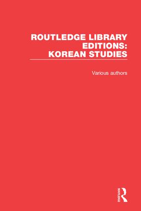 Routledge Library Editions: Korean Studies: 1st Edition (Hardback) book cover