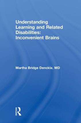Understanding Learning and Related Disabilities: Inconvenient Brains