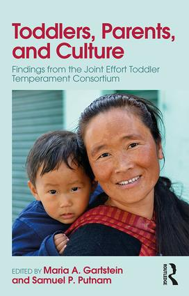 Toddlers, Parents and Culture: Findings from the Joint Effort Toddler Temperament Consortium, 1st Edition (Paperback) book cover