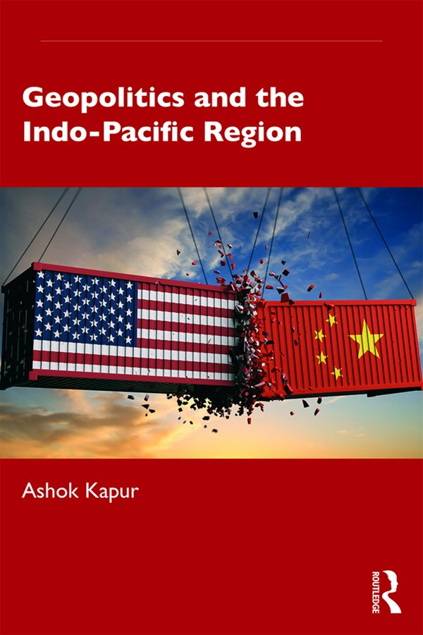 Geopolitics and the Indo-Pacific Region book cover