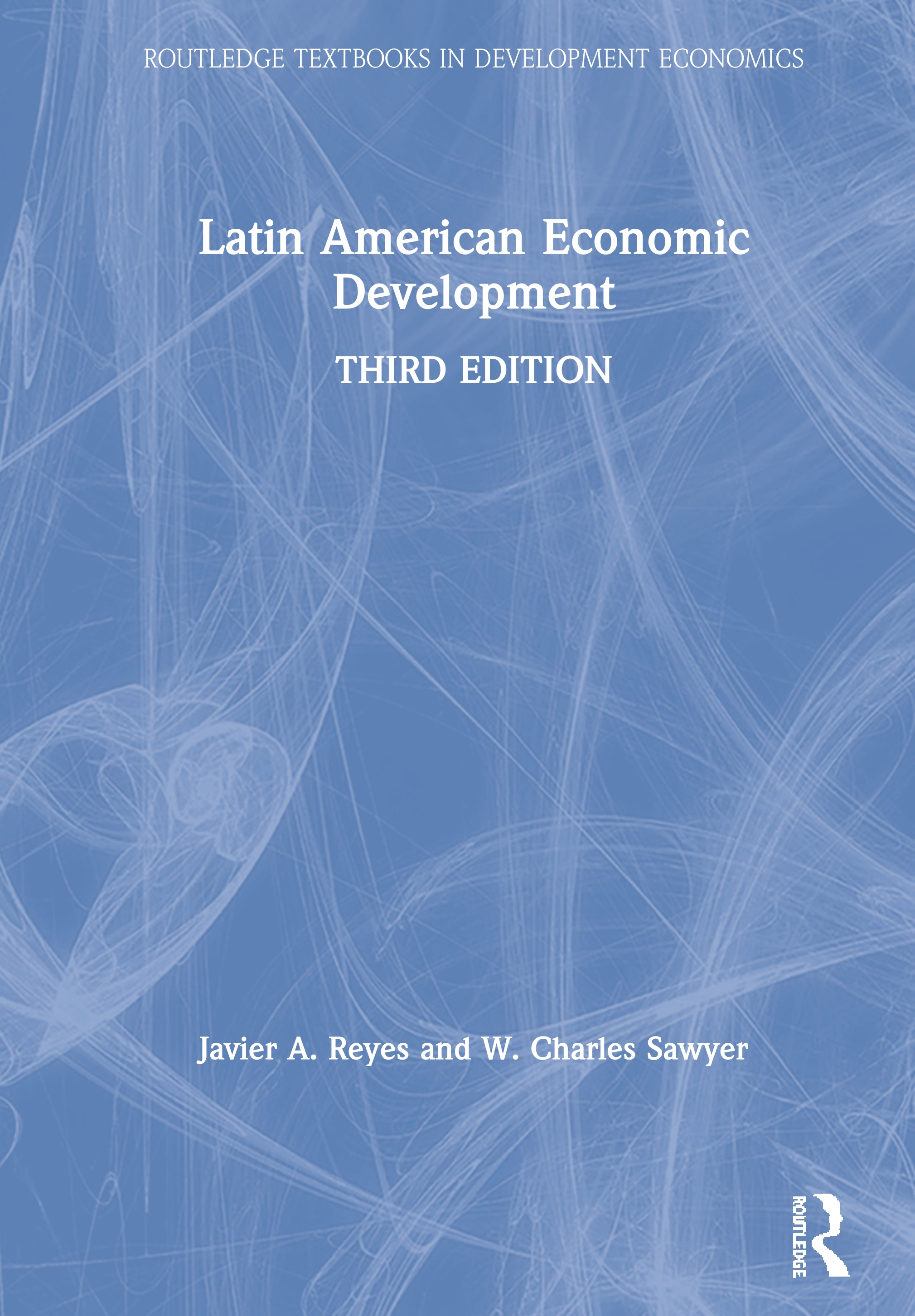 Latin American Economic Development: 3rd Edition (Paperback) book cover