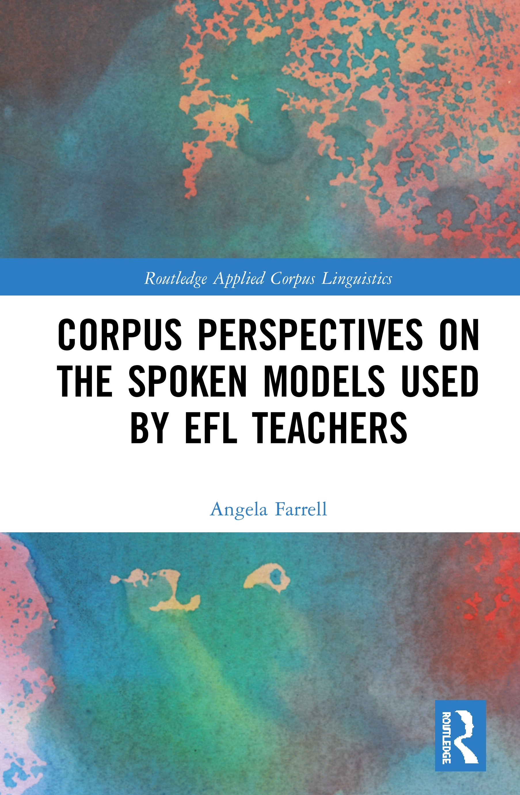 Corpus Perspectives on the Spoken Models used by EFL Teachers book cover