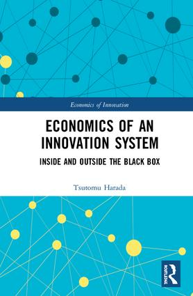 Economics of an Innovation System: Inside and Outside the Black Box book cover