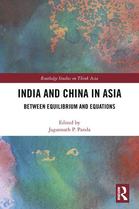 India and China in Asia: Between Equilibrium and Equations book cover