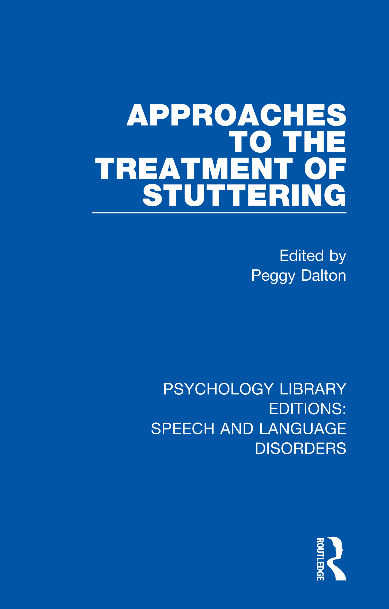 Approaches to the Treatment of Stuttering