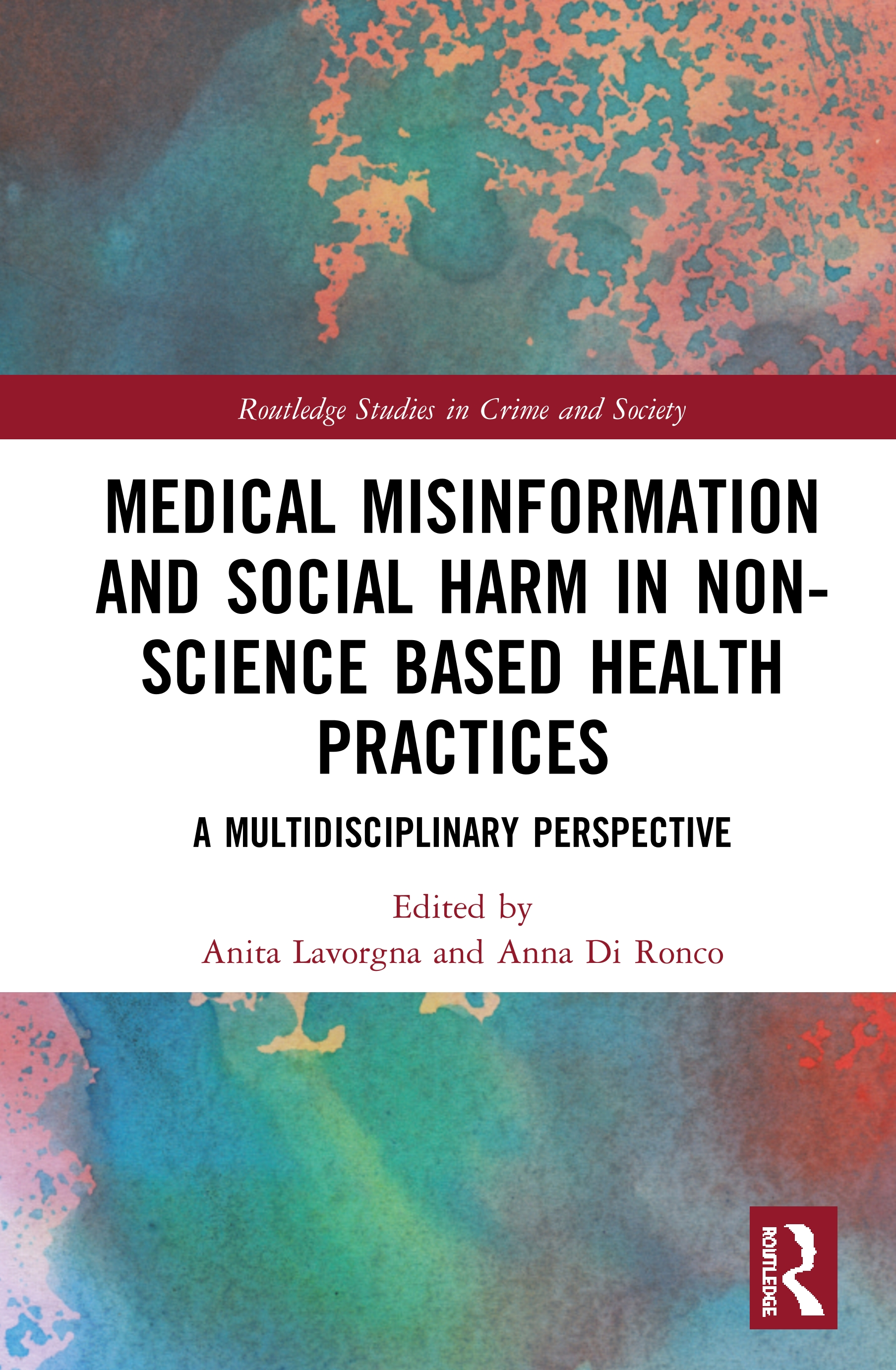 Medical Misinformation and Social Harm in Non-Science Based Health Practices: A Multidisciplinary Perspective book cover