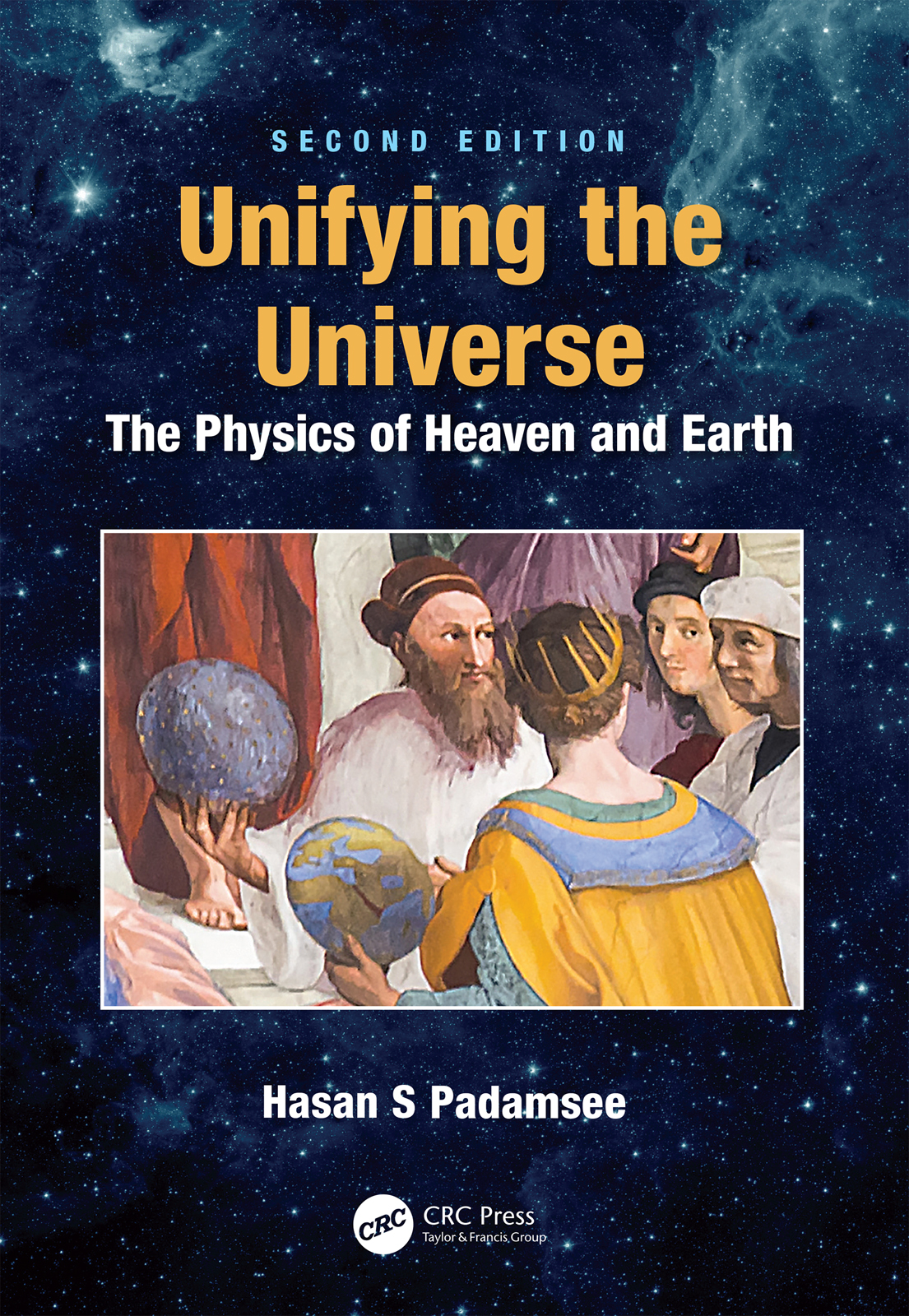 Unifying the Universe: The Physics of Heaven and Earth book cover