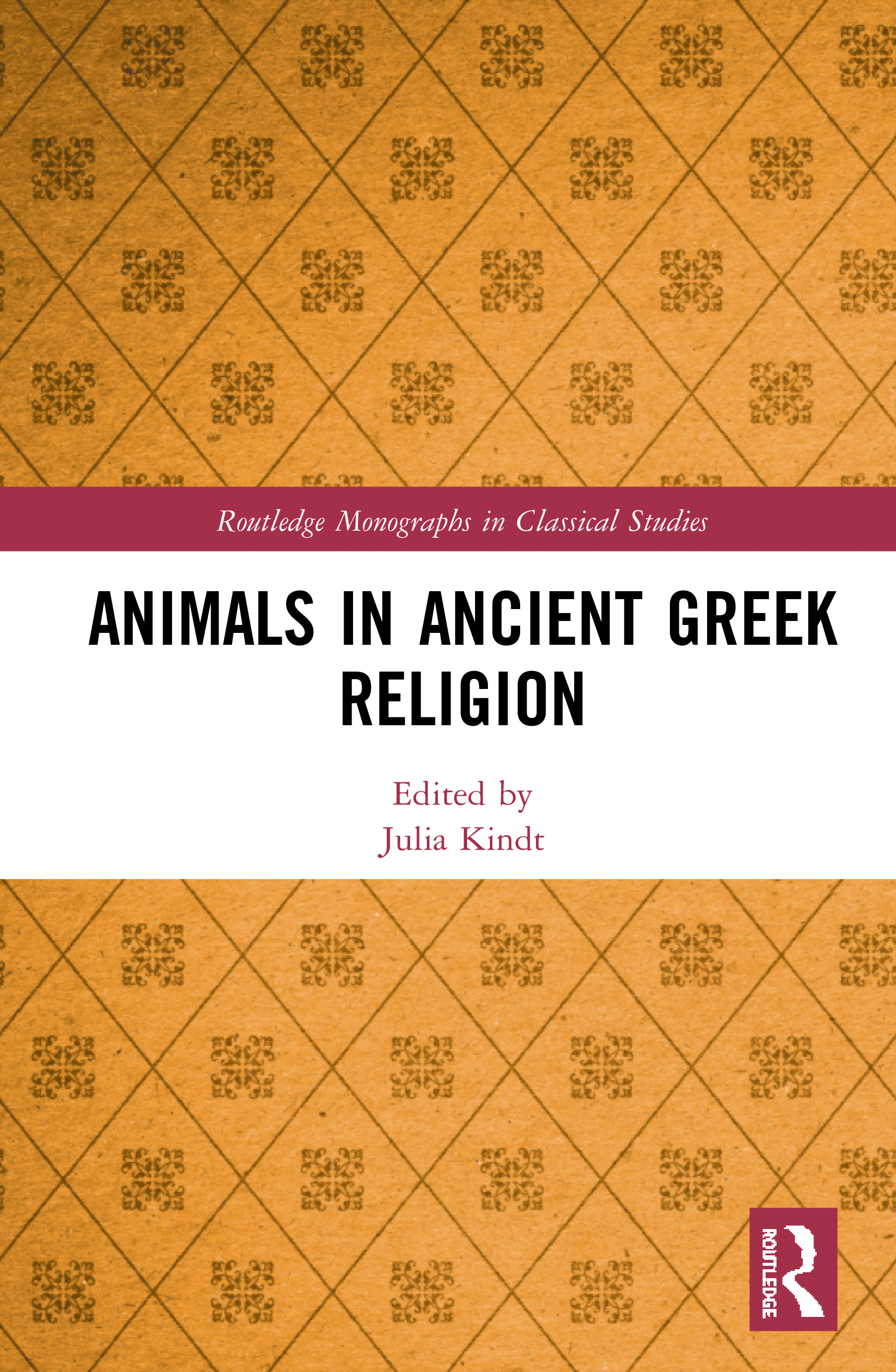 Animals in Ancient Greek Religion: 1st Edition (Hardback) book cover
