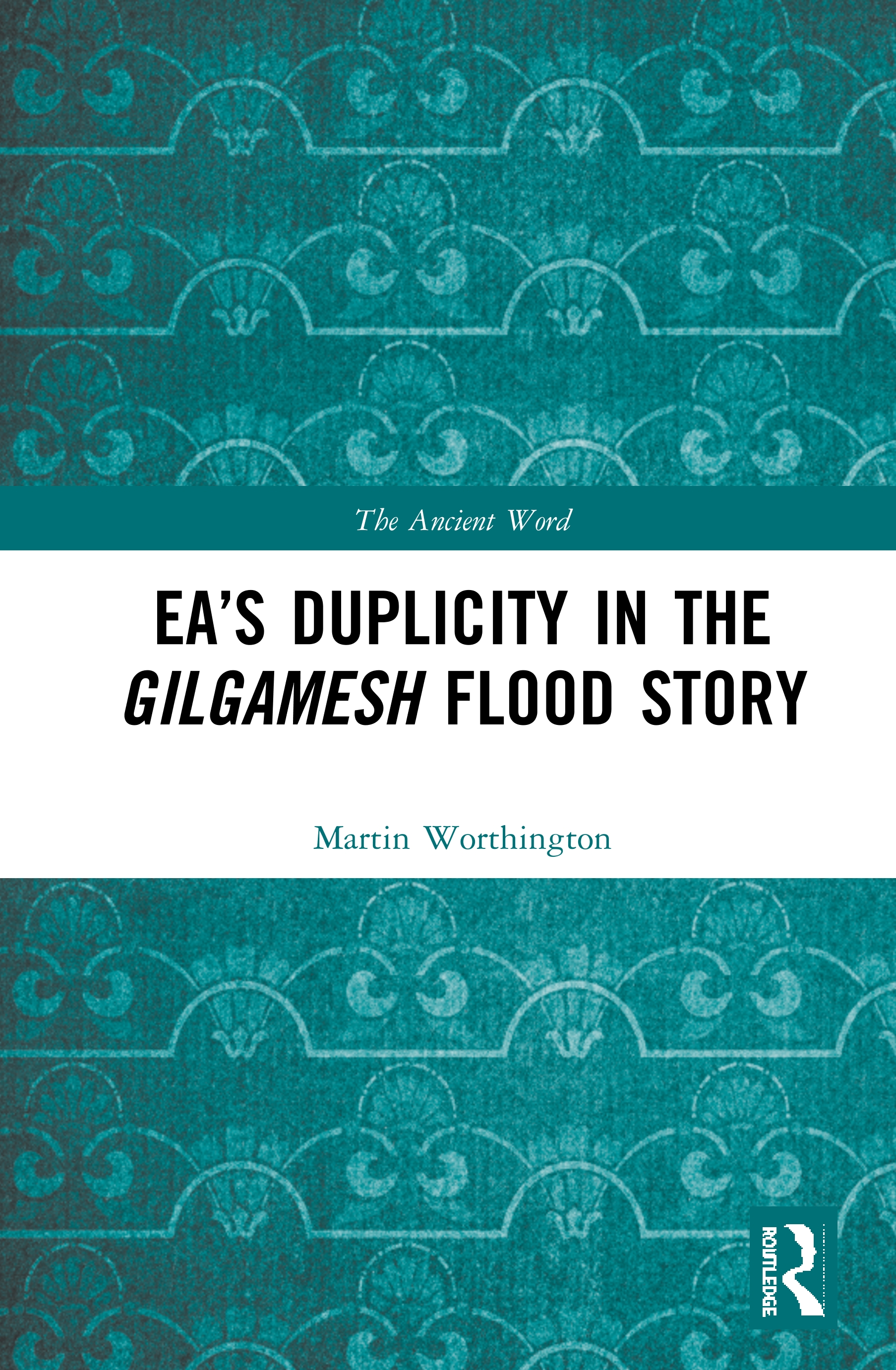 Ea's Duplicity in the Gilgamesh Flood Story book cover