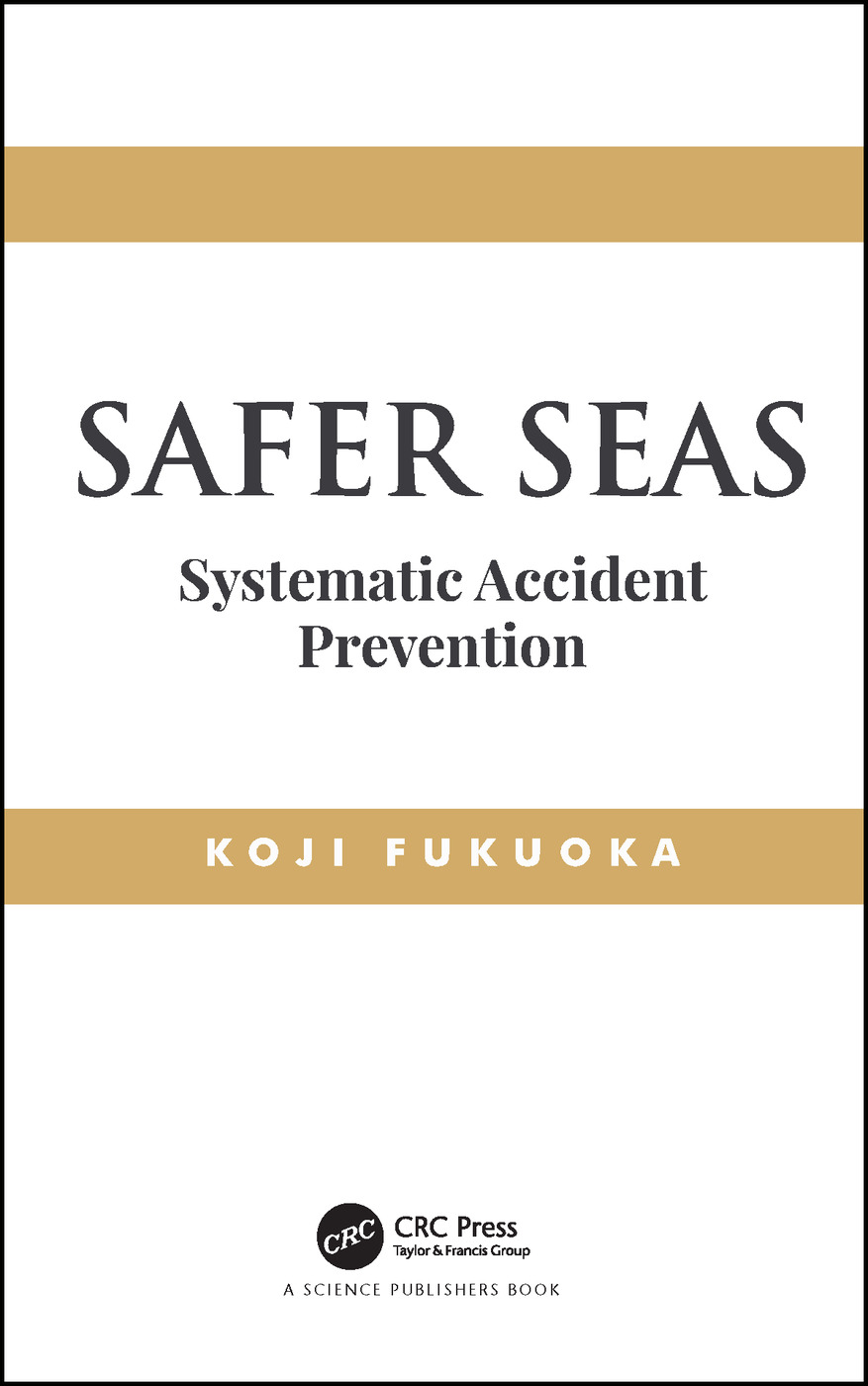 Safer Seas: Systematic Accident Prevention, 1st Edition (Hardback) book cover