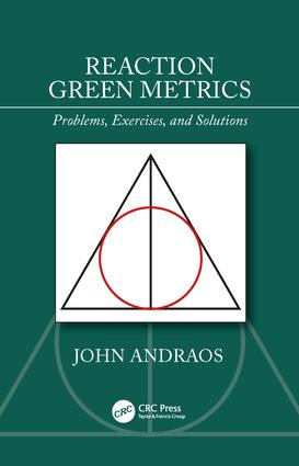 Reaction Green Metrics: Problems, Exercises, and Solutions, 1st Edition (Paperback) book cover