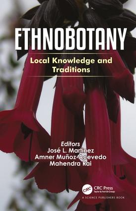 Ethnobotany: Local Knowledge and Traditions, 1st Edition (Hardback) book cover